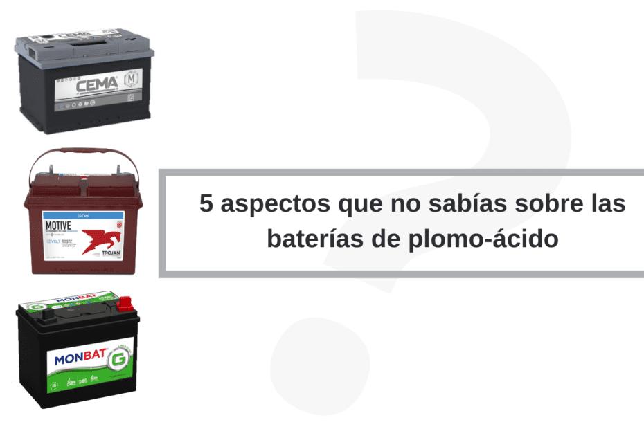 5 aspectos que no sabías sobre las baterías de plomo-ácido (2)