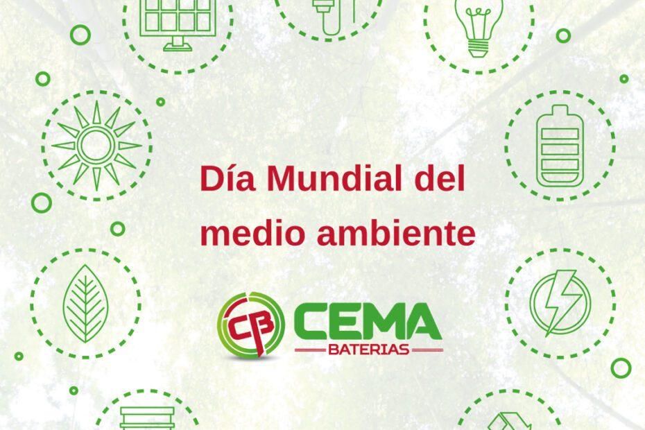 Día mundial del medio ambiente 2021 en CEMA Baterías